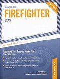 Arco Master The Firefighter Exam: Targeting Test Prep to Jump-Start Your Career, 16th Edition